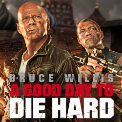 BRUCE WILLIS Tops This Weekend Box Office With A GOOD DAY TO DIE HARD
